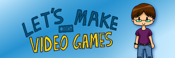 Let's Make Video Games